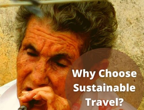 Why choose Sustainable/Responsible Travel?